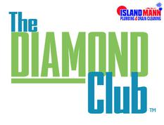 ASK ABOUT OUR DIAMOND CLUB MEMBERSHIP